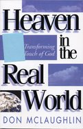 Heaven in the Real World eBook