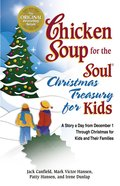 Christmas Treasury For Kids (Chicken Soup For The Soul Series) eBook