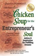 Chicken Soup For the Entrepreneur's Soul (Chicken Soup For The Soul Series) eBook