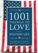 1001 Things to Love About Military Life eBook