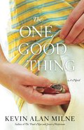 The One Good Thing eBook