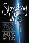 Standing Up: A Memoir of a Funny Life (Not Always) eBook