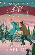 Love Gently Falling eBook