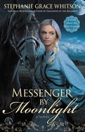 Messenger By Moonlight eBook