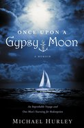 Once Upon a Gypsy Moon eBook