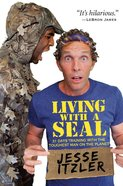 Living With a Seal Paperback