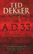 A.D. 33 (#02 in A.d. Series) eBook