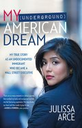 My American Dream (Underground) eBook