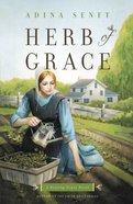Herb of Grace (#01 in Healing Grace Trilogy Series) eBook