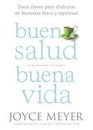 Buena Salud, Buena Vida eBook