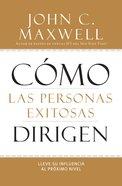 Cmo Las Personas Exitosas Dirigen eBook