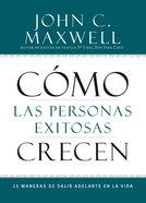 Cmo Las Personas Exitosas Crecen eBook