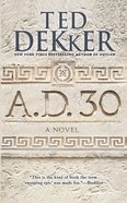 A.D. 30 (#01 in A.d. Series) eBook
