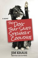 The Dog That Saved Stewart Coolidge eBook