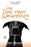The Dog That Whispered eBook