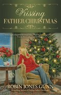 Kissing Father Christmas eBook