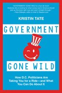 Government Gone Wild eBook