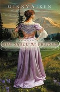 She Shall Be Praised eBook
