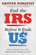 End the Irs Before It Ends Us eBook