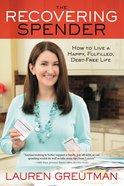 The Recovering Spender eBook