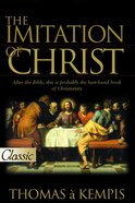 The Imitation of Christ (Pure Gold Classics Series) eBook