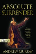 Absolute Surrender (Pure Gold Classics Series) eBook