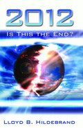 2012: Is This the End? eBook