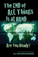 The End of All Things is At Hand eBook