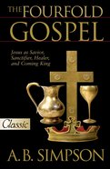 The Fourfold Gospel eBook