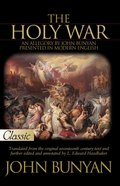 The Holy War (Pure Gold Classics Series) eBook