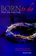 Born to Die That We May Live eBook