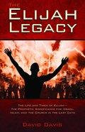 The Elijah Legacy eBook