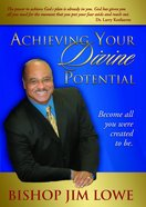 Achieving Your Divine Potential eBook