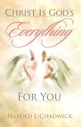 Christ is God's Everything For You eBook