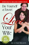Do Yourself a Favor: Love Your Wife eBook