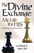 The Divine Exchange eBook