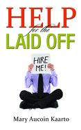 Help For the Laid Off eBook