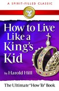 How to Live Like a King's Kid (2008) eBook