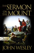 The Sermon on the Mount (Pure Gold Classics Series) eBook