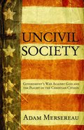 Uncivil Society eBook