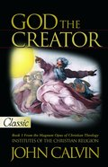 God the Creator (Pure Gold Classics Series) eBook