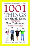 1001 Things You Should Know From the New Testament eBook