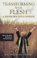 Transforming Your Flesh eBook
