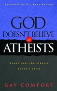 God Doesn't Believe in Atheists eBook
