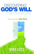 Discovering God's Will For Your Life eBook