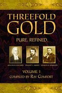 Threefold Gold eBook