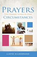 Prayers That Change Things in Your Circumstances eBook