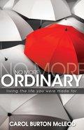 No More Ordinary eBook