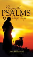 Praying the Psalms Changes Things eBook