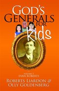 Evan Roberts (#05 in God's Generals For Kids Series)